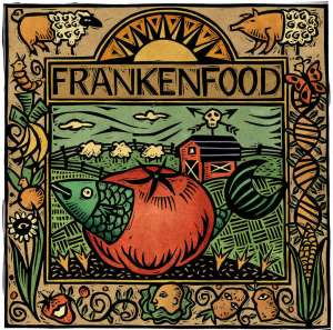 frankenfoods-GMOs