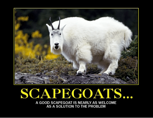 scapegoat-a-good-scapegoat-is-nearly-as-welcome-as-a-2419009